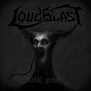 Loudblast - Burial ground