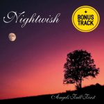 Nightwish – Angels Fall First *(w/bonustracks)