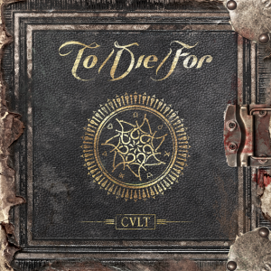 To/Die/For – Cult