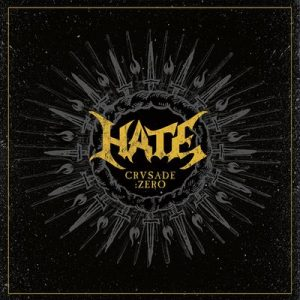 Hate - Crusade: Zero