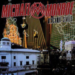 Michael Monroe - Blackout States