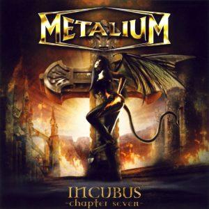 Metallium – Incubus Chapter Seven