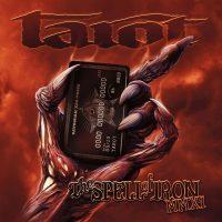 Tarot - The Spell Of Iron MMXI