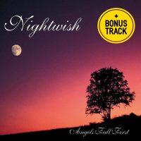 Nightwish – Angels Fall First *(w/bonustracks)